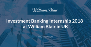 stage en banque d'investissement 2018 chez William Blair au Royaume-Uni