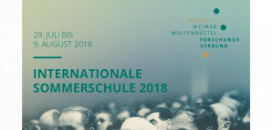 Summer School - A (New) Republic of Letters: Intellectual Communities, Global Knowledge Transfer, 29 July - 9 August 2018, Germany