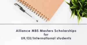 Alliance MBS Masters Scholarships at University of Manchester 2018, UK