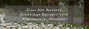 Call for Artists - Joint Art Project 2018 in Chambarak, Armenia