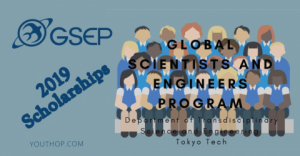 2019 Scholarships for Global Scientists and Engineers
