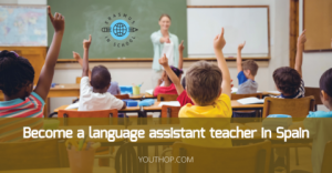 Become a Language Assistant Teacher in Spain