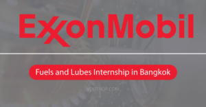 ExxonMobil Fuels and Lubes Internship 2019 in Bangkok