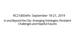 Conf/CfP - In and Beyond the City: Emerging Ontologies, Persistent Challenges and Hopeful Futures, 18-21 September 2019, India