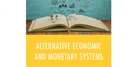 Summer School - Alternative Economic and Monetary Systems, 24 July-9 August 2019, Austria