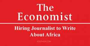 The Economist is Hiring Journalist to Write About Africa