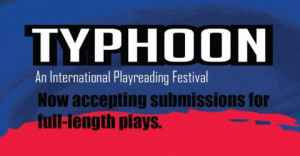 Call for Play Submissions: Typhoon Festival 2019 in UK
