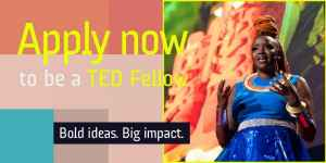 TED Fellows Program – Apply to be a TED Fellow