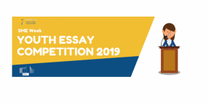 SME Week Youth Essay Competition 2019 – Launch