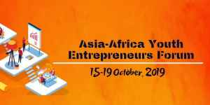 Asia-Africa Youth Entrepreneurs Forum