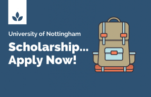 Developing Solutions Masters Scholarship Nottingham University - 2020-2021