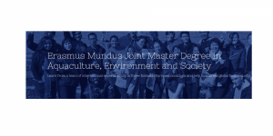 Erasmus Mundus Joint Master Degree in Aquaculture, Environment and Society Plus
