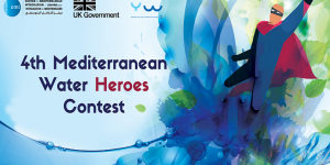 "Fourth Mediterranean Water Heroes Contest on ""Water and Climate Change"""