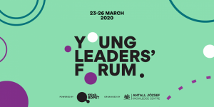 The Young Leaders' Forum in Budapest – Open Call for Application
