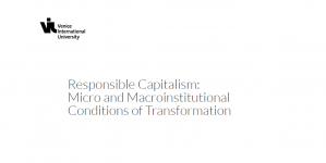 Ecole d'été - Capitalisme responsable: Micro et macro conditions institutionnelles de transformation, 25 - 28 juin 2018, Italie