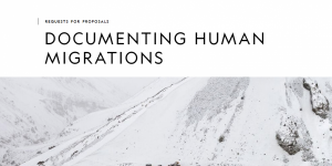 Documenter les migrations humaines