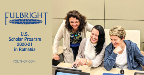 Fulbright U.S. Scholar Program 2020-21 in Romania