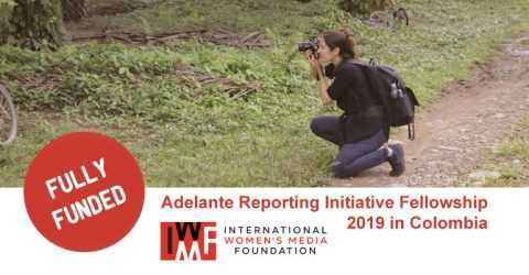 IWMF Adelante Reporting Initiative Fellowship 2019 in Colombia (Fully Funded)
