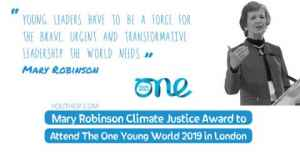 Mary Robinson Climate Justice Award pour assister à la One Young World 2019 à Londres