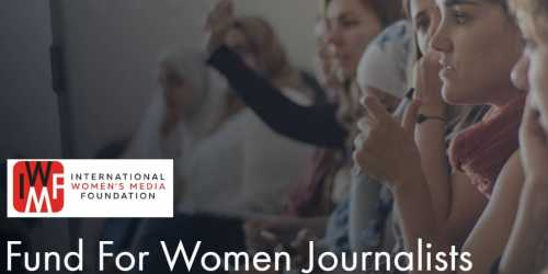 IWMF Howard G. Buffett Fund for Women Journalists 2019