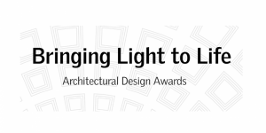 """Bringing Light to Life"" 2019 – Architectural Design Awards"