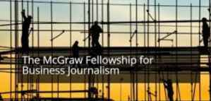 Fellowships  Grants Up to 15,000 for Journalists from McGraw Center