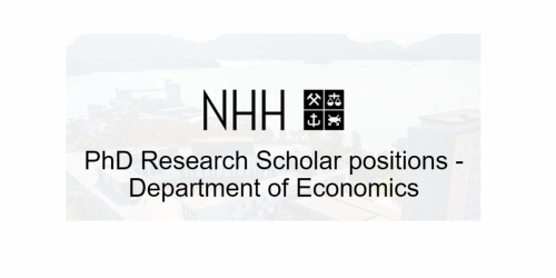PhD Research Scholar Positions – NHH Norwegian School of Economics