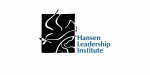 Applications for the 2020 Hansen Leadership Institute Are Now Open