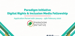 Fully Funded Fellowship for African Journalists with the Paradigm Initiative in Nigeria 2020