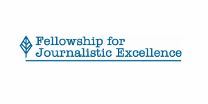 The Fellowship for Journalistic Excellence