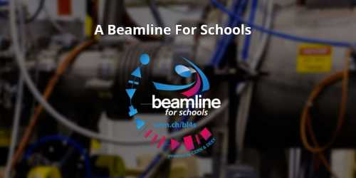 Call for Beamline for Schools Competition by CERN (BL4S)