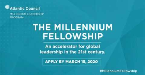 Atlantic Council Millennium Fellowship 2020 (Fully funded)