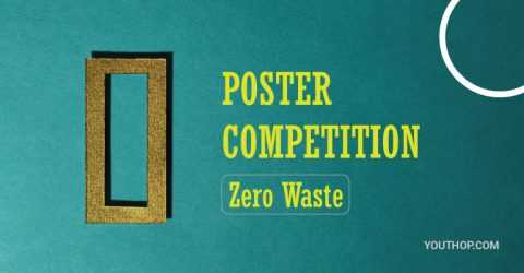 """ZERO WASTE"" Themed Poster Design Competition 2020 in Turkey"