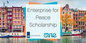 Enterprise for Peace Scholarship to join the One Young World Summit 2020 in Germany