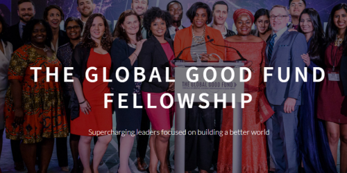 The Global Good Fund Fellowship for Social Enterprise Leaders