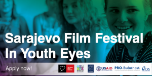 Sarajevo Film Festival In Youth Eyes: Western Balkans Youth Team – Open Call for Participants